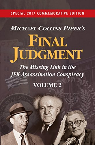 Final Judgment – The Missing Link In The JFK Assassination Conspiracy – Volume 1
